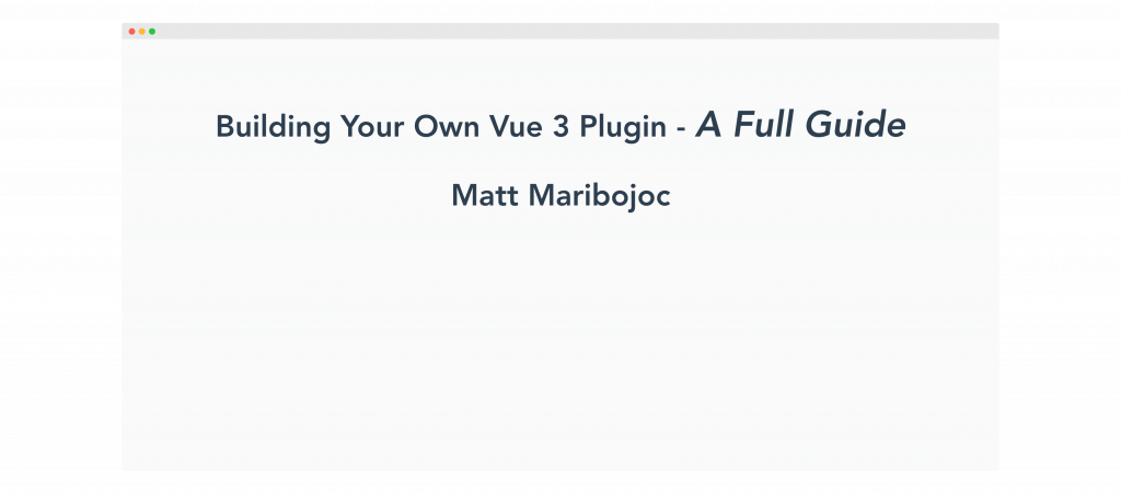 Vue3 教程 如何构建插件?